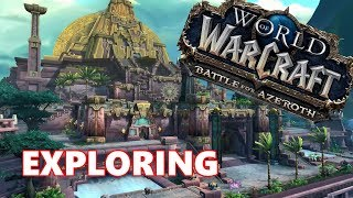 Kiwi PLAYS!! - Exploring Zuldazar BFA   World of Warcraft