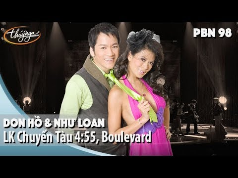 PBN 98 | Don Hồ & Như Loan - LK Chuyến Tàu 4:55 & Boulevard