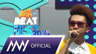 Minh Xù - Gọi Tên Ngày Mới ( YAN Beatfest 2015 )