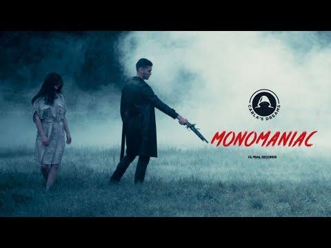 Carla's Dreams - Monomaniac | Official Video