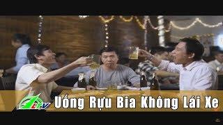 [An Ninh] Phim Ngắn   Uống Rượu Bia - Không Lái Xe   Lâm Đồng   LDTV