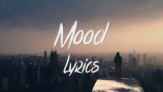 Nate Good - Mood (Lyrics / Lyric Video)