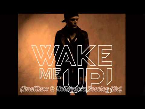 Baixar Avicii feat. Aloe Blacc - Wake Me Up (Smallkow & Hellstylerz Bootleg Mix)
