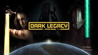 Dark Legacy - an Unofficial Star Wars Story by Anthony Pietromonaco