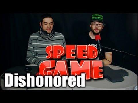Speed Game - Dishonored - Sauver son honneur en moins de 45 ...