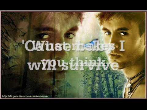 I Will Survive- Enrique Iglesias