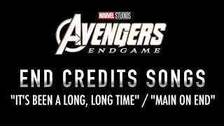 "Avengers: Endgame - End Credits Songs - ""It's Been A Long, Long Time"" / ""Main On End"" (VERSION 1)"
