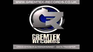 CraigEmoson & Monomonkey - Data Transfer