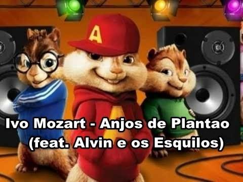 Baixar Ivo Mozart - Anjos de Plantão (feat. Alvin e os Esquilos)