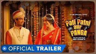 Pati Patni aur Panga MX Player Series
