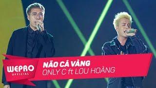 Mùa Hè Không Độ 2017 | Não Cá Vàng | Only C & Lou Hoàng
