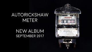 Autorickshaw - Meter, new album teaser