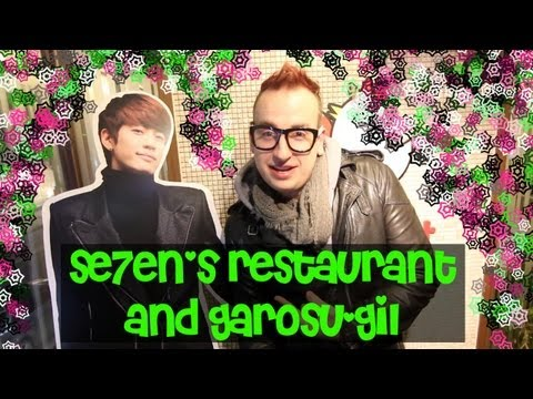 SE7EN's Restaurant and Garosu-Gil