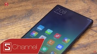 Schannel - Đánh giá Xiaomi Mi Mix: Không nghi ngờ gì nữa, đây là chiếc điện thoại đột phá nhất 2016!