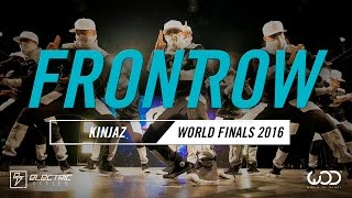 Kinjaz | FrontRow | World of Dance Finals 2016 | #WODFinals16