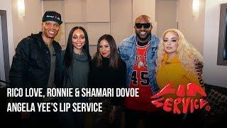 Angela Yee's Lip Service Ft. Ronnie & Shamari Devoe and Rico Love