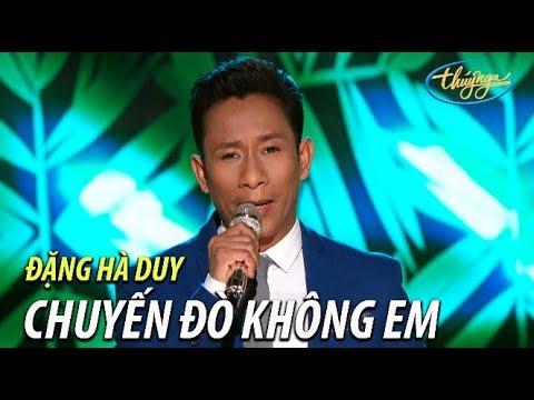 Đặng Hà Duy - Chuyến Đò Không Em (Hoài Linh, Anh Phong) PBN 122