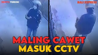 Maling Cawet Masuk CCTV, Jejeh Anggone Sarana Aji Ugig