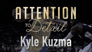 Who is Kyle Kuzma?! (Attention to Detail)