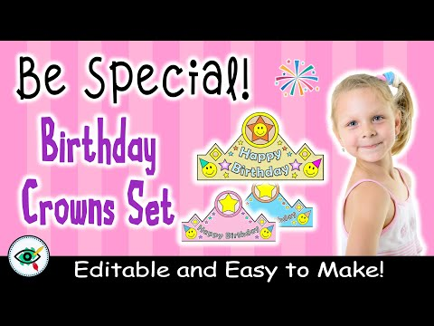 video Birthday – Craft – Crowns for First Grade