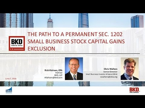 The Path to a Permanent Sec. 1202 Small Business Stock Capital Gains Exclusion