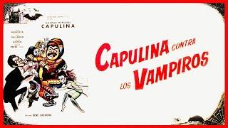 Capulina contra Los Vampiros - Película Completa