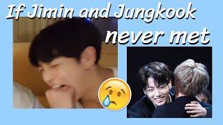 If Jimin and Jungkook Never Met