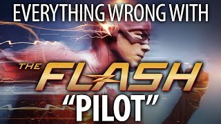 "Everything Wrong With The Flash ""Pilot"""