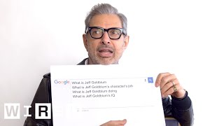 Jeff Goldblum Answers the Web's Most Searched Questions | WIRED