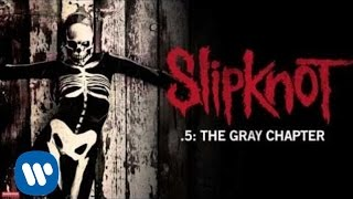 Slipknot - Nomadic (Audio)
