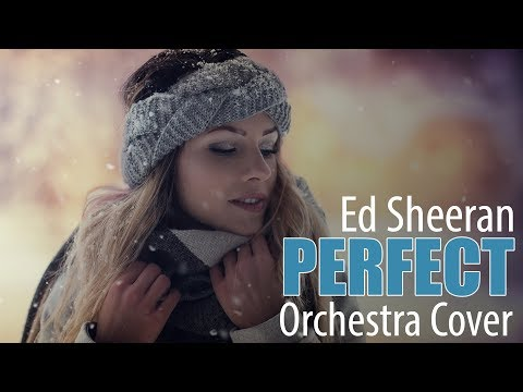 Ed Sheeran - Perfect (Piano Orchestra Cover) - Now on spotify, itunes!