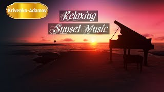 Sunset l Relaxing music before bedtime.  Piano music,  music for deep sleep and meditation