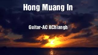 Hong Muang In -AC AChiangh ft MK MAKhaul(Zomi Hiphop New Song)