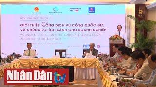 Giới thiệu Cổng Dịch vụ công quốc gia và những lợi ích cho doanh nghiệp