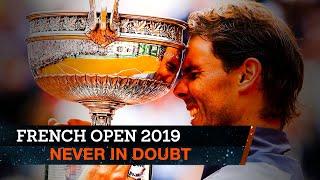 Rafael Nadal's dominant dozen   French Open 2019
