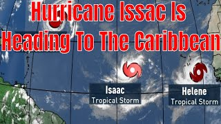 Breaking News! Hurricane Isaac Heading For Caribbean St Lucia Barbados Martinique Guadeloupe