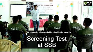 Average Intelligence is Required to Surpass the Screening Test at SSB.