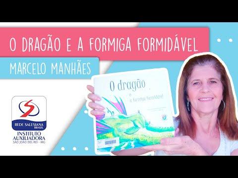 CONTAÇÃO DE HISTÓRIAS #9: O DRAGÃO E A FORMIGA FORMIDÁVEL