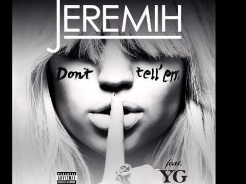Don't Tell 'Em (DaaHype Remix)