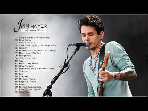 John Mayer Greatest Hits   Collection HD HQ