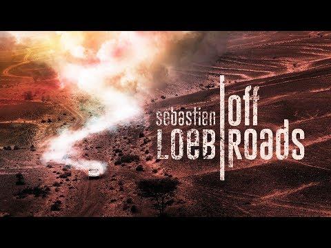Sébastien Loeb: Off Roads - The WRCs Best Take On The Dakar