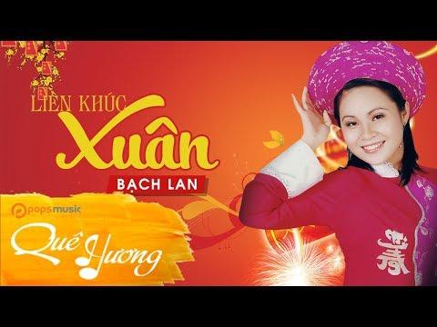 LK Xuân | Bạch Lan
