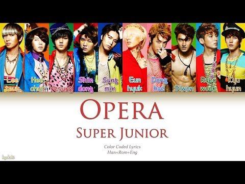 Super Junior (슈퍼주니어) – Opera (오페라) (Color Coded Lyrics) [Han/Rom/Eng]