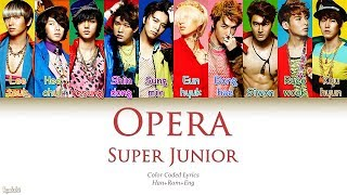 Super Junior (슈퍼주니어) – Opera (오페라) (Color Coded Lyrics) [Han/Rom/Eng]