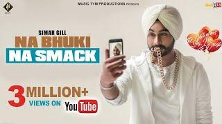 Na Bhuki Na Smack – Simar Gill