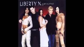 Liberty X - Just A Little