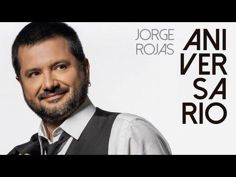 Jorge Rojas - Aniversario | Album Completo
