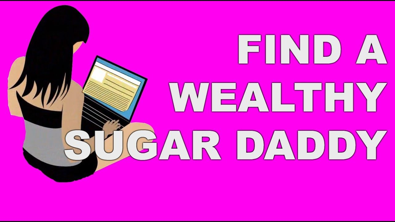 How to find a sugar daddy