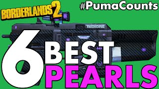 Top 6 Best Pearlescent Guns and Weapons in Borderlands 2 #PumaCounts
