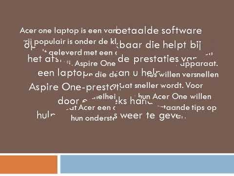 Wat zijn de stappen om de prestaties van Acer Aspire One te versnellen?